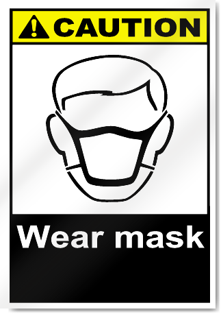 Wear Mask Caution Signs