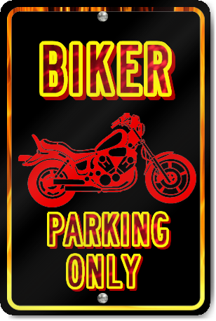 Biker Parking Only Novelty Sign