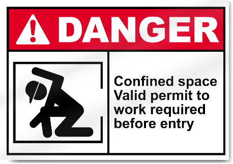 Confined Space Valid Permit To Work Required Before Entry Danger Signs