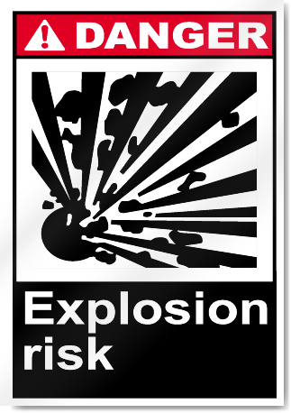 Explosion Risk Danger Signs Signstoyou Com
