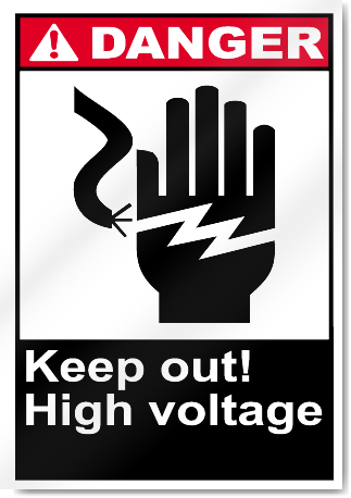 Keep Out High Voltage Danger Signs