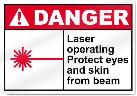 Laser Operating Protect Eyes And Skin From Beam Danger Signs