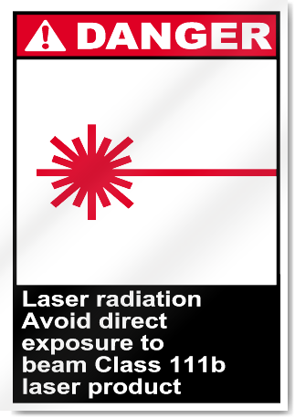 Laser Radiation Avoid Direct Exposure To Danger Signs