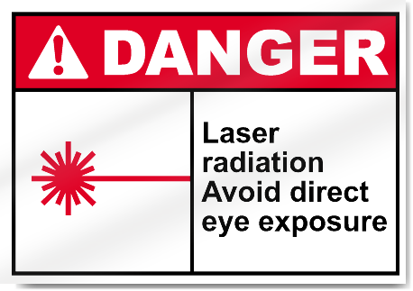 Laser Radiation Avoid Direct Eye Exposure2 Danger Signs