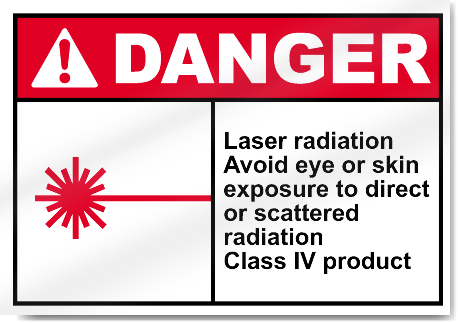 Laser Radiation Avoid Eye Or Skin Exposure to Direct Or Scattered Radiation Danger Signs