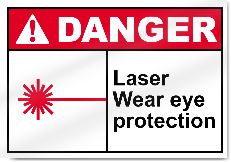 Laser Wear Eye Protection Danger Signs