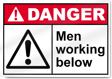 Men Working Below Danger Signs