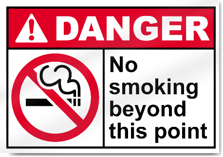 No Smoking Beyond This Point Danger Signs