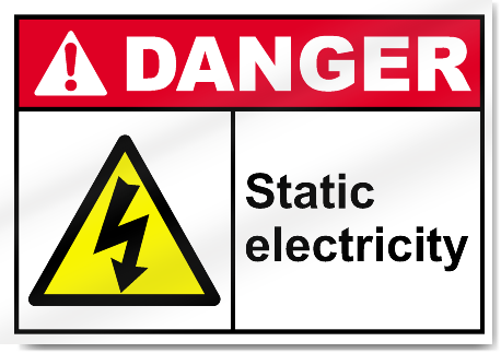 Static Electricity Danger Signs