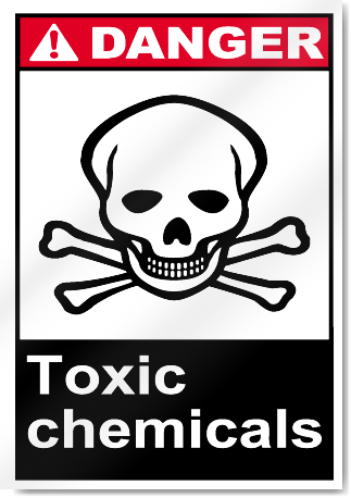 Toxic Chemicals Danger Signs Signstoyou Com