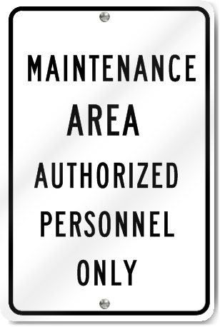Maintenance Area Authorized Personnel Only Sign