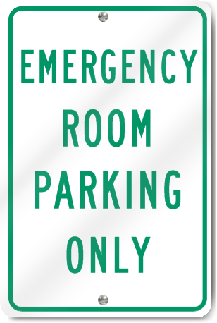 Emergency Room Parking Only Sign