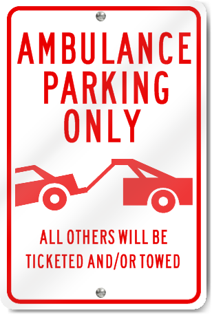Ambulance Parking Only (Graphic) Sign