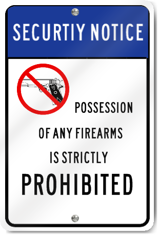 Security Notice Possession Prohibited Sign