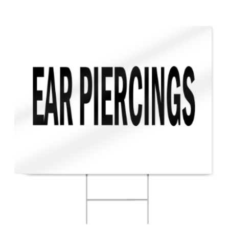 Ear Piercings Block Lettering Sign