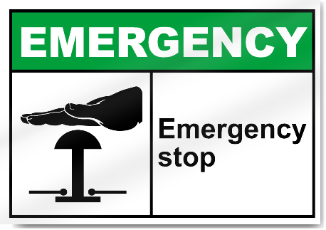 Emergency Stop Emergency Signs