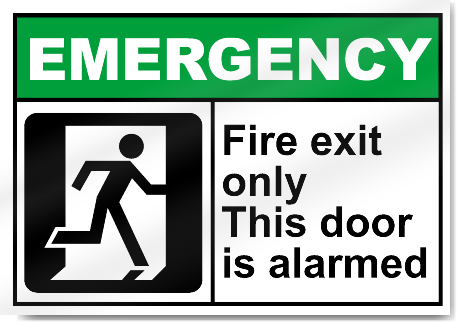 Fire Exit Only This Door Is Alarmed Emergency Signs