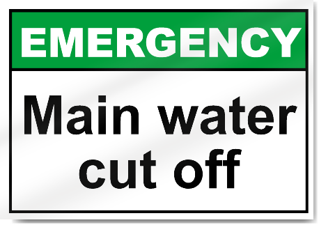 Main Water Cut Off Emergency Signs