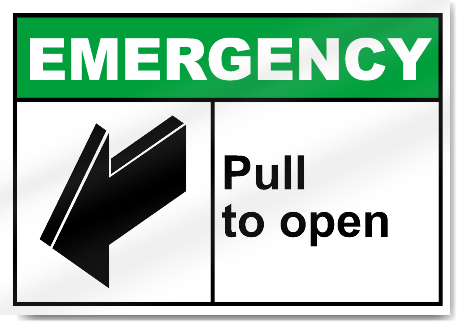 Pull To Open Emergency Signs