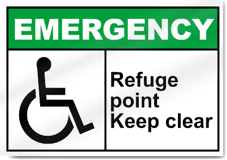 Refuge Point Keep Clear Emergency Signs