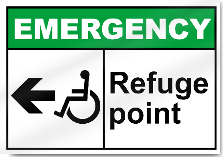 Refuge Point Left Emergency Signs
