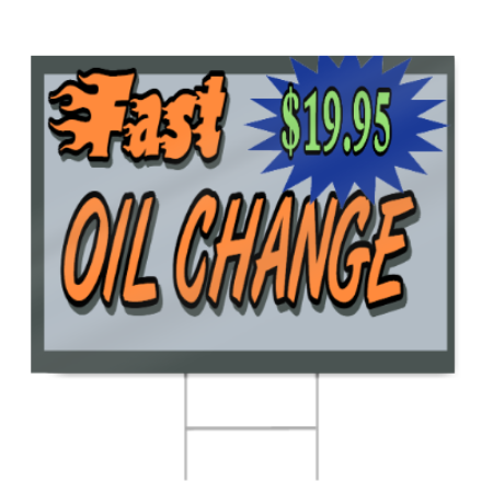 Fast Oil Change Sign