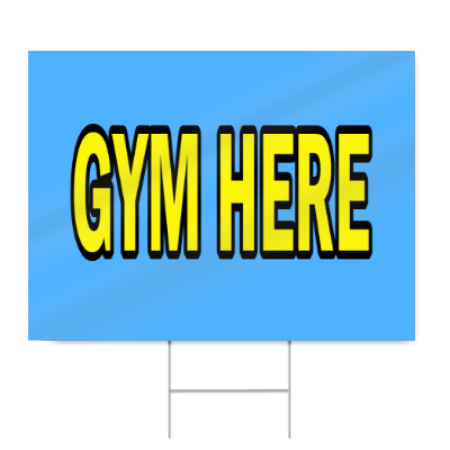 Gym Here Block Lettering Sign