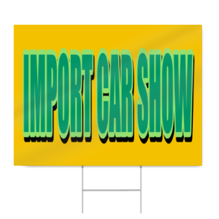 Import Car Show Sign