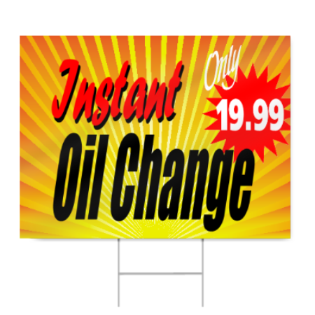 Instant Oil Change Sign