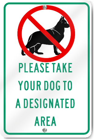 Take Dog To Designated Area Metal Sign