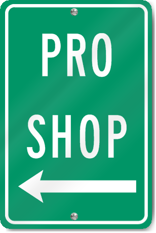 Pro Shop (Left Arrow) Sign