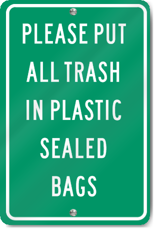 Please Put All Trash In Plastic Bags Sign