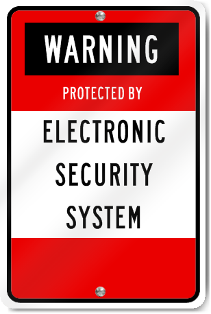 Warning Electronic Security System Sign