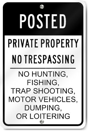 Posted Private Property No Trespassing Sign