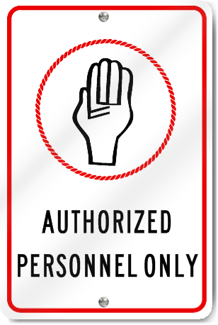 Authorized Personnel Only Hand Sign
