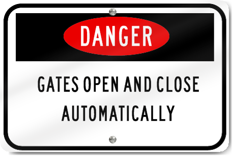 Horizontal Danger Gates Open And Close Automatically Sign