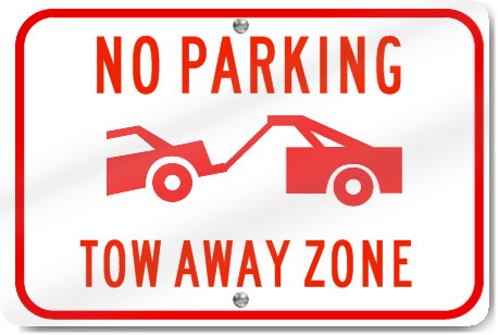 Horizontal No Parking Tow Away Zone Graphic Sign