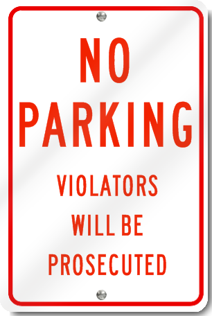 No Parking Violators Will Be Prosecuted Sign in Red
