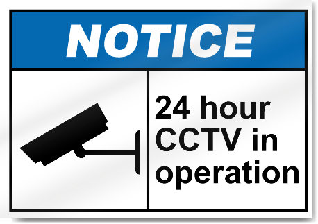 24 Hour Cctv In Operation Notice Signs