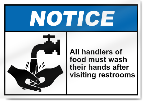 All Handlers Of Food Must Wash Their Hands After Visiting Restrooms Notice Signs