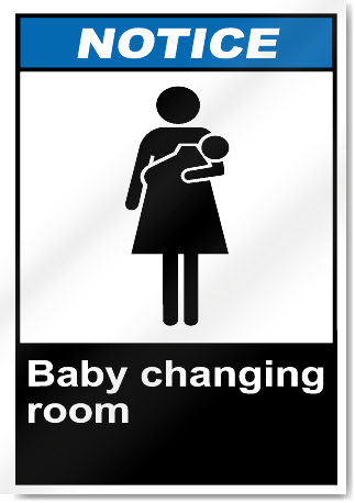 Baby Changing Room Notice Signs