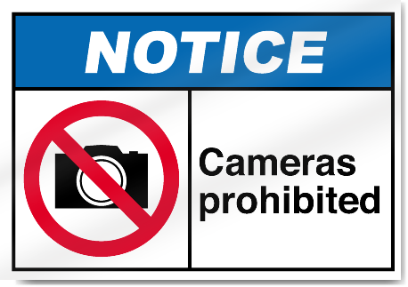 Cameras Prohibited Notice Signs