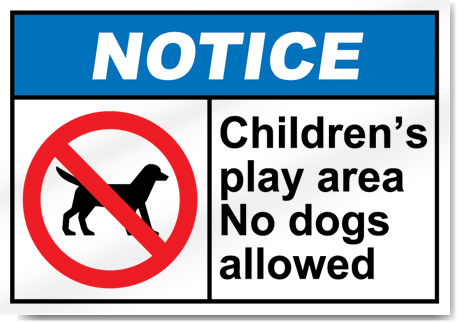 Children's Play Area No Dogs Allowed Notice Signs ...