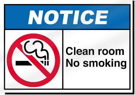 Clean Room No Smoking Notice Signs Signstoyou Com