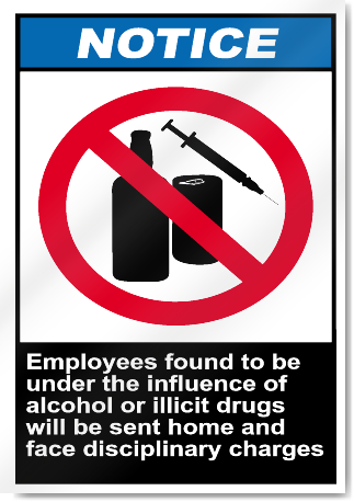 Employees Found To Be Under The Influence Notice Signs