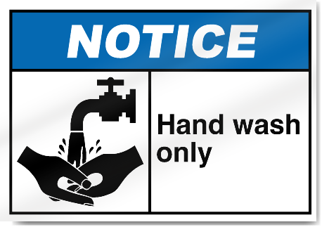Hand Wash Only Notice Signs Signstoyou Com
