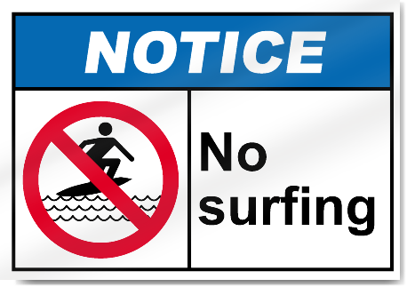 No Surfing Notice Signs