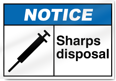 Sharps Disposal Notice Signs Signstoyou Com