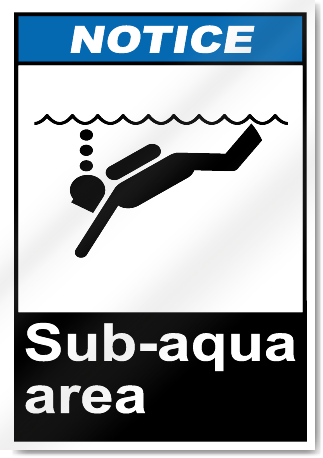 Sub-Aqua Area Notice Signs