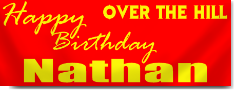 Custom Over the Hill Birthday Banners